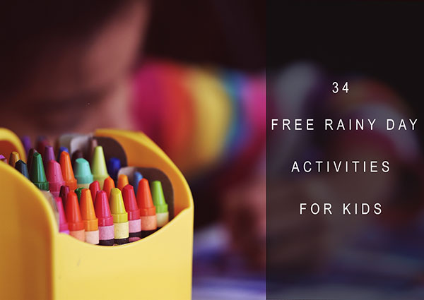 34 Free Rainy Day Activities for Kids